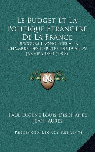 Le Budget Et La Politique Etrangere de L...