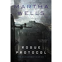 Rogue Protocol (Murderbot Diaries)
