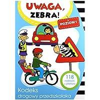 Uwaga, zebra! Kodeks drogowy przedszkolaka 1