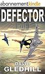 Defector (Phantom Air Combat Book 1)...