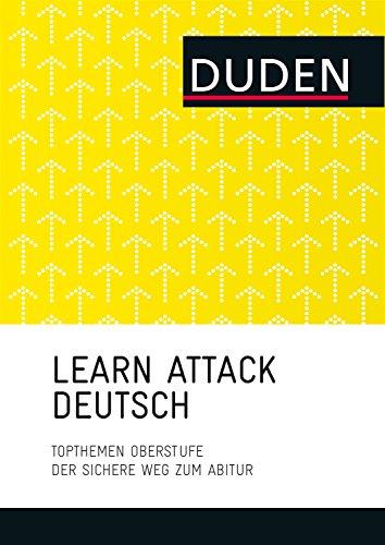 LEARN ATTACK Deutsch - Topthemen Oberstufe: Der sichere Weg zum Abitur (LearnAttack)