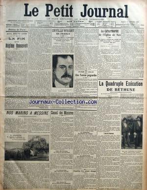 PETIT JOURNAL (LE) [No 16818] du 12/01/1909 - AUX ETATS-UNIS - LA FIN DU REGIME ROOSEVELT PAR ALEXANDRE DARIER - ORVILLE WRIGHT EN FRANCE - UN DRAME AUX GOBELINS - UNE FEMME POIGNARDEE - NOS MARINS A MESSINE - CONSEIL DES MINISTRES - DISPARITION D'UN GENERAL ALLEMAND - LA CATASTROPHE DE L'EGLISE DE NAX - LA QUADRUPLE EXECUTION DE BETHUNE