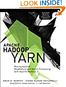 #10: Apache Hadoop YARN: Moving beyond MapReduce and Batch Processing with Apache Hadoop 2 (Addison-Wesley Data & Analytics Series)