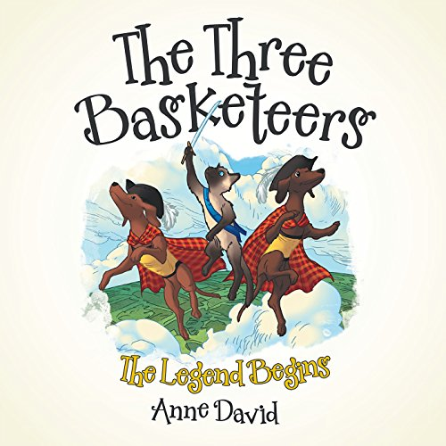 The Three Basketeers: The Legend Begins (English Edition)