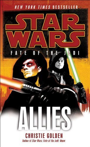 allies-star-wars-fate-of-the-jedi-legends-by-golden-christie-2011-mass-market-paperback