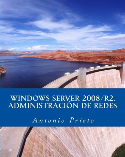 WINDOWS SERVER 2008/R2. Administración de Redes