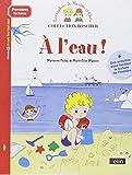 Boscher Premires lectures - A l'eau ! by Marianne Hubac (2013-06-27)
