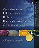 Romans to Philemon: Volume Three (Zondervan Illustrated Bible Backgrounds Commentary)