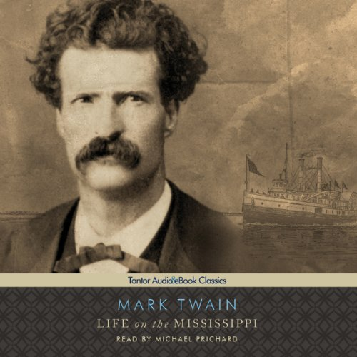 Life on the Mississippi [Tantor]  Audiolibri