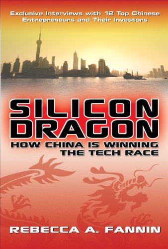 Silicon Dragon: How China Is Winning the Tech Race (English Edition)