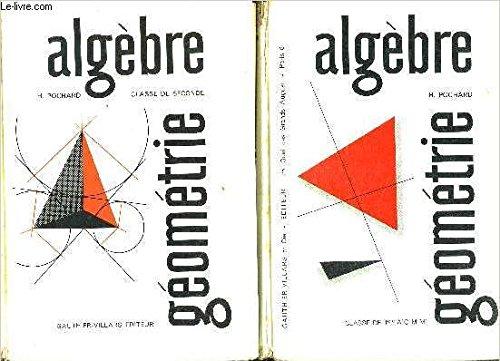 ALGEBRE GEOMETRIE- 2 TOMES EN 2 VOLUMES- CLASSE DE 1ère A C M M + CLASSE DE SECONDE