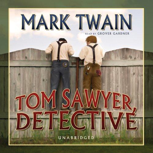Tom Sawyer, Detective  Audiolibri