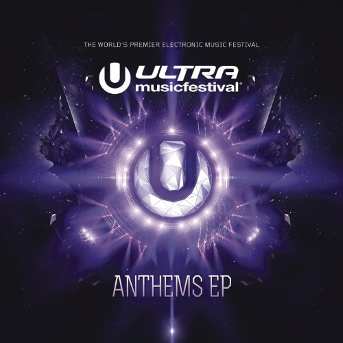 Ultra Music Festival Anthems EP