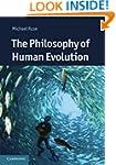 The Philosophy of Human Evolution (Ca...