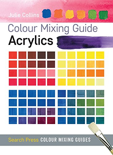 Acrylics (Colour Mixing Guides)