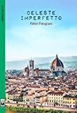 Scarica Libro Celeste imperfetto (PDF,EPUB,MOBI) Online Italiano Gratis