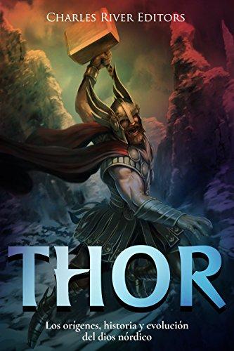 Thor: Los orígenes, historia y evolución del dios nórdico