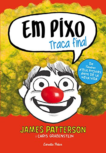Em pixo. Traca final (Catalan Edition) por James Patterson