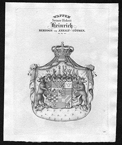 Seiner Hoheit Heinrich Herzogs von Anhalt-Cöthen - Anhalt-Köthen Wappen Adel coat of arms heraldry Heraldik Kupferstich