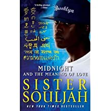 Midnight and the Meaning of Love A Novel by Souljah, Sister ( Author ) ON Dec-08-2011, Paperback
