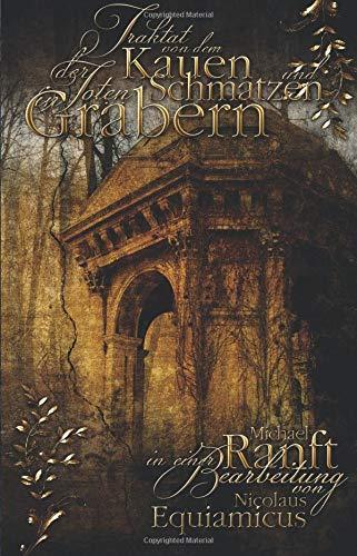 Traktat von dem Kauen und Schmatzen der Toten in Gräbern: Das Standardwerk der Vampirliteratur - 18th Century Vampire