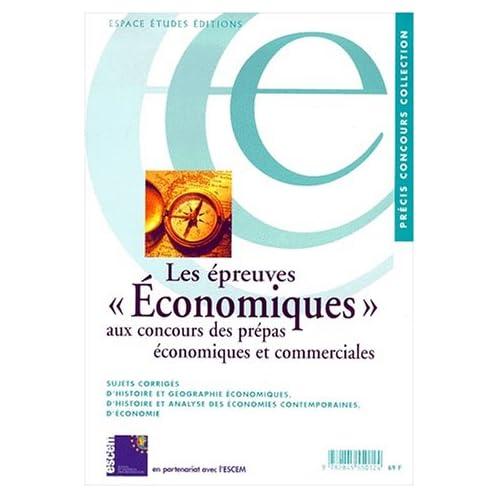 Les épreuves ' économiques ' aux concours des prépas économiques et commerciales