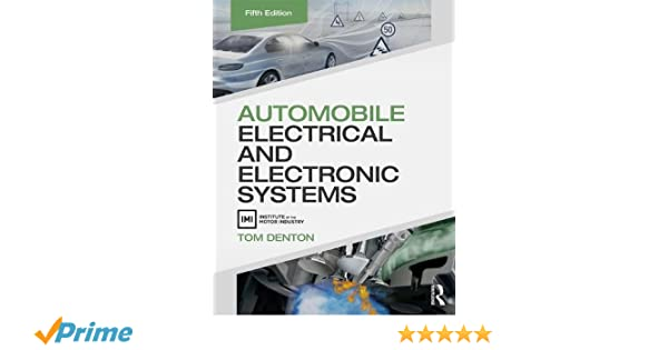 Automobile electrical and electronic systems amazon tom automobile electrical and electronic systems amazon tom denton 9780415725774 books publicscrutiny Image collections