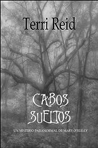 Cabos sueltos   par Terri Reid