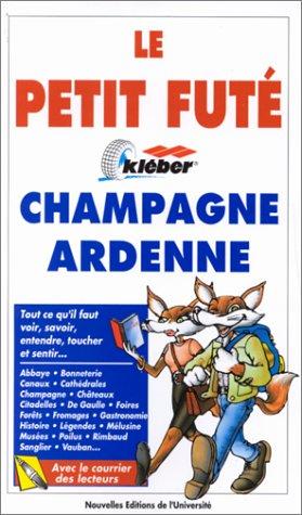 Champagne Ardenne par Guide Petit Futé
