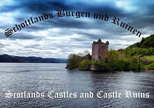 schottlands Burgen und Ruinen–schottlands Castles and Castle Ruins (tischaufsteller DIN A5quer)