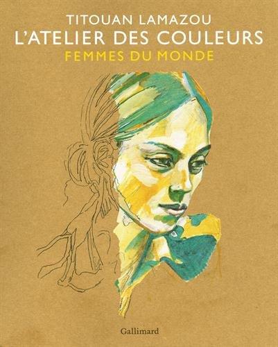 LAtelier des couleurs: Femmes du Monde
