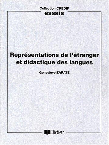 Representations De L'Etranger Et Didactique Des Langues (Essais) par Genevieve Zarate