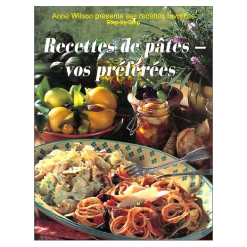 Les Recettes de pâtes : vos préférées