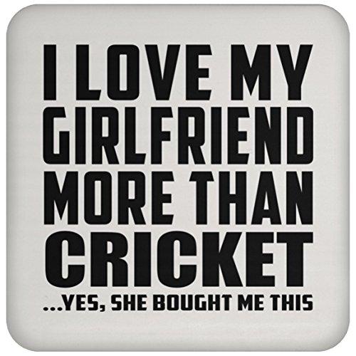 I Love My Girlfriend More Than Cricket - Drink Coaster Untersetzer Rutschfest Rückseite aus Kork - Geschenk zum Geburtstag Jahrestag Weihnachtsgeschenk