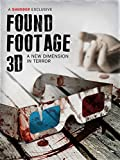 Found Footage 3D (2D VERSION)