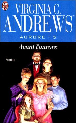 Aurore, tome 5 : Avant l'aurore