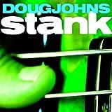Songtexte von Doug Johns - Stank