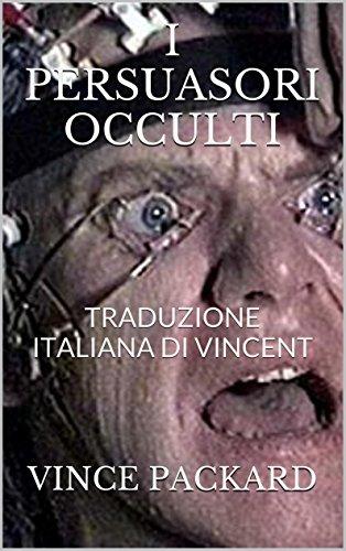 i-persuasori-occulti-traduzione-italiana-di-vincent