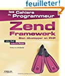 Zend Framework : Bien d�velopper en PHP