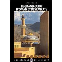 Le Grand Guide d'Oman et des Emirats arabes unis 1999