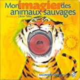 Mon imagier des animaux sauvages (1 livre + 1 CD audio)