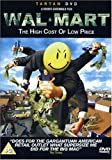 Walmart: the High Cost of Low Price [Import anglais]