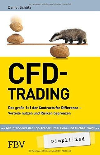 CFD-Trading simplified: Das große 1x1 der Contracts for Difference - Vorteile nutzen und Risiken begrenzen von Daniel Schütz (13. April 2015) Broschiert