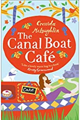 The Canal Boat Cafe: A Perfect Feel Good Romance Paperback