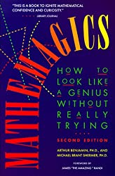 Mathemagics: How to Look Like a Genius without Really Trying