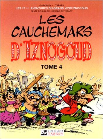 Les aventures du grand vizir Iznogoud, n° 17 : Les cauchemars d'Iznogoud