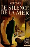 Le silence de la mer - Albin Michel
