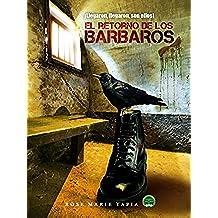 El retorno de los bárbaros (Confidencial nº 3)
