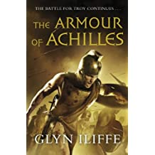 By Glyn Iliffe The Armour of Achilles (Adventures of Odysseus) [Hardcover]