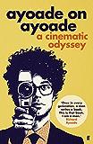 Ayoade on Ayoade (English Edition)